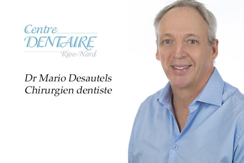 Dr Mario Desautels - Chirurgien dentiste